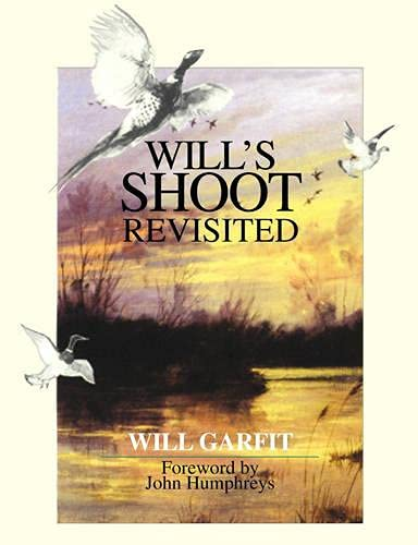 9781904057611: Will's Shoot Revisited