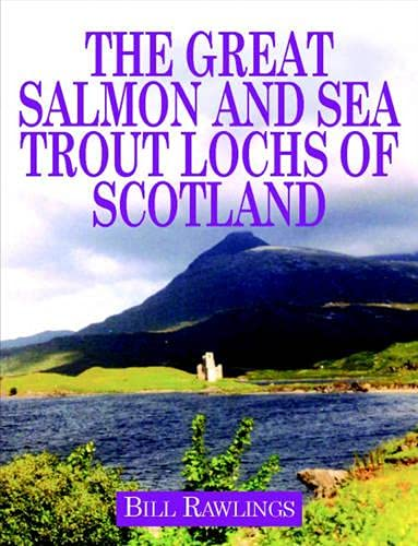 Great Salmon and Sea Trout Lochs of Scotland