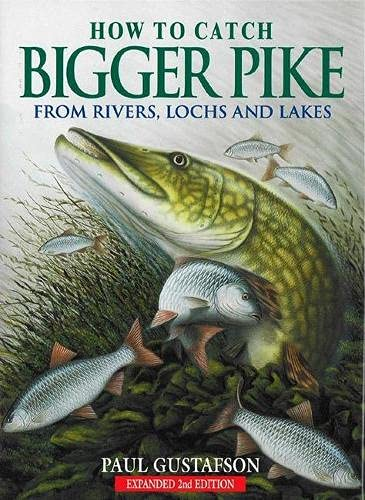 9781904057840: How to Catch Bigger Pike