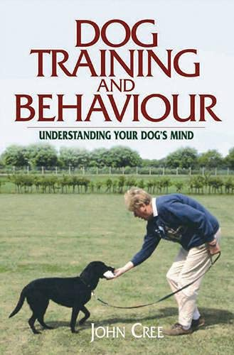 9781904057857: Dog Training and Behaviour: Understanding Your Dog's Mind