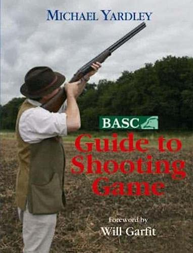 9781904057970: BASC Guide to Shooting Game
