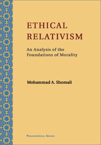 9781904063001: Ethical Relativism: An Analysis of the Foundations of Morality