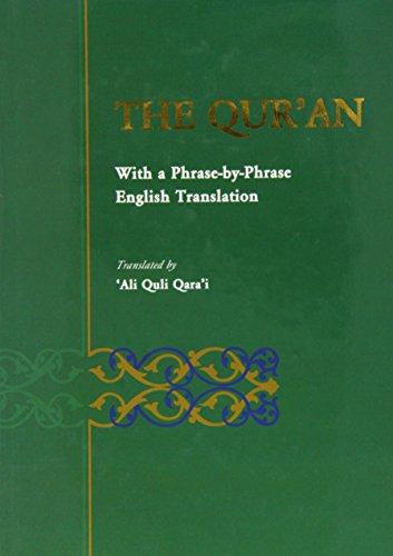 """Holy Qur'an: Translated by Ali Quli Qara'i """"Phrase by Phrase English Translation"""": ..."""