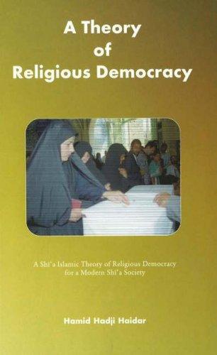 Theory of Religious Democracy: Hamid Hadji Haider