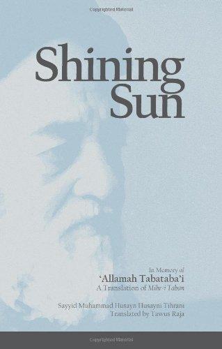 Shining Sun: Tihrani, Sayyid Muhammad Husayn Husayni