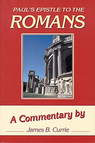 Romans (Paul s Epistle To) (Hardback): James Currie