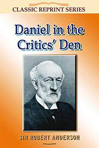 9781904064893: Daniel in the Critics Den (Classic Re-Print Series)
