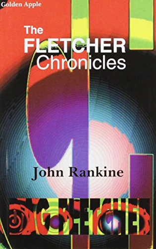 The Fletcher Chronicles: Rankine, John