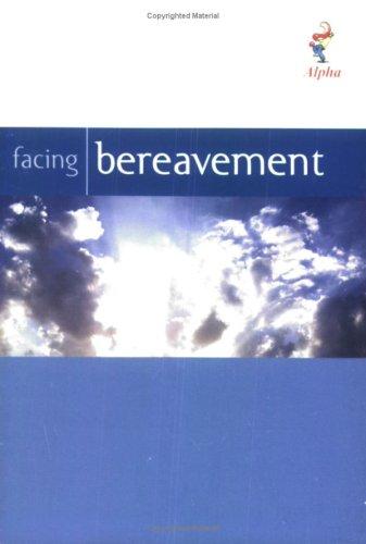 9781904074809: Facing Bereavement