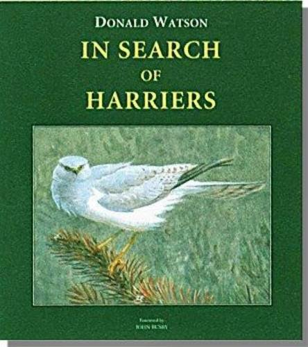 In Search of Harriers: Over the Hills and Far Away (Hardback): Donald Watson