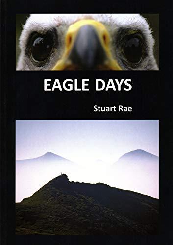 Eagle Days: Rae, Stuart
