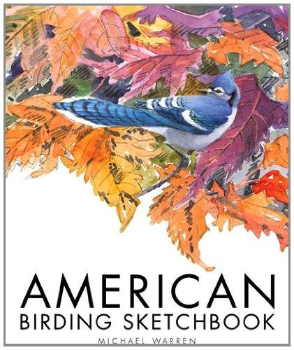 American Birding Sketchbook (Hardback): Michael Warren