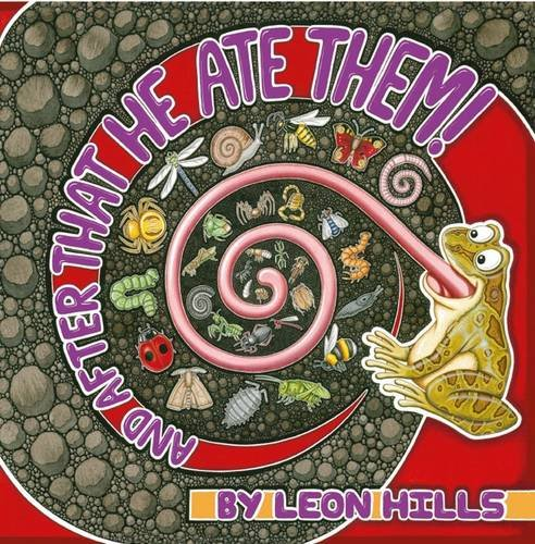 And After That He Ate Them (My: Hills, Leon