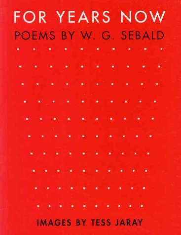 For Years Now: W.G. Sebald