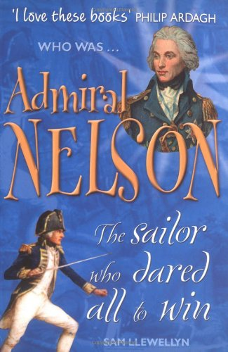 9781904095651: Admiral Nelson (Who Was...?)