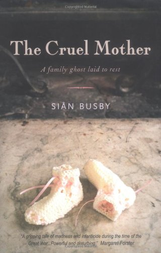 9781904095712: The Cruel Mother: A Family Ghost Laid to Rest