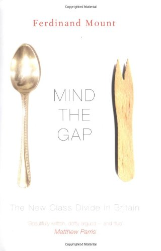 9781904095941: Mind the Gap: The New Class Divide in Britain