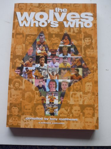 9781904103011: The Wolves Who's Who