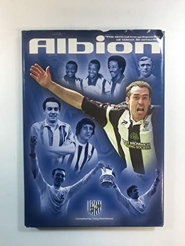 The Official Encyclopaedia of West Bromwich Albion 1878-2002 (1904103162) by Tony Matthews