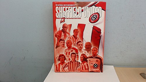 9781904103196: The Official Encyclopaedia of Sheffield United Football Club
