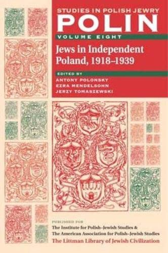 9781904113225: Polin: Studies in Polish Jewry Volume 8: Jews in Independent Poland, 1918-1939