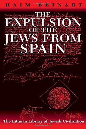 9781904113287: The Expulsion of the Jews from Spain (The Littman Library Of Jewish Civilization)