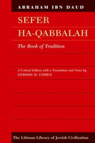 9781904113317: Sefer HaQabbalah: The Book of Tradition (Littman Library of Jewish Civilization)
