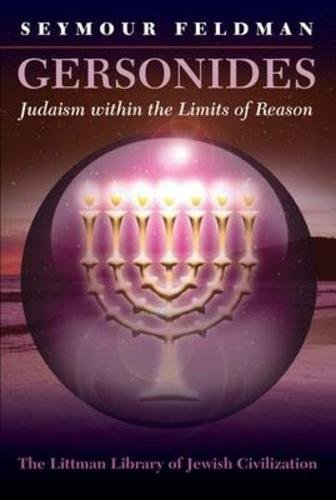 9781904113447: Gersonides: Judaism within the Limits of Reason (Littman Library of Jewish Civilization)