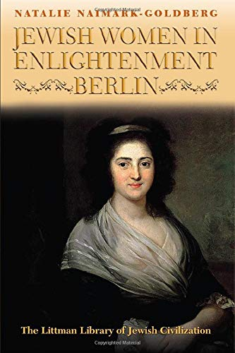 9781904113539: Jewish Women in Enlightenment Berlin (Littman Library of Jewish Civilization)