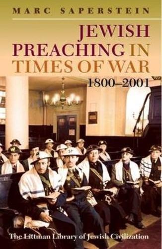 9781904113546: Jewish Preaching in Times of War, 1800-2001 (Littman Library of Jewish Civilization)
