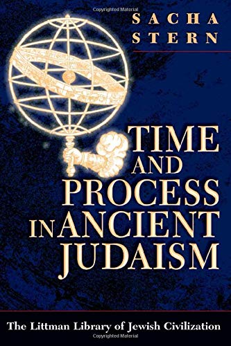 9781904113683: Time and Process in Ancient Judaism (Littman Library of Jewish Civilization)