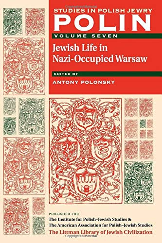 Polin Studies in Polish Jewry Volume 7: The Littman Library