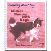 9781904116158: Clicker Dances with Dogs (Clicker Training Specialised Recipes, Level 3)