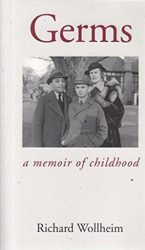Germs: A Memoir Of Childhood: Richard Wollheim