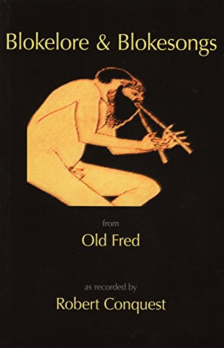 Blokelore and Blokesongs: From Old Fred: Conquest, Robert