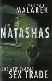 9781904132547: The Natashas: The New Global Sex Trade