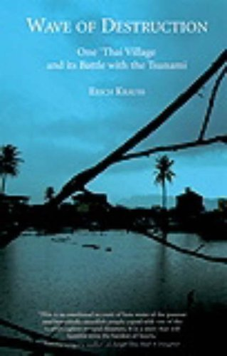 Wave of Destruction: One Thai Village and Its Battle with the Tsunami (1904132774) by Krauss, Erich