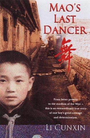MAO'S LAST DANCER (SIGNED COPY): CUNXIN, Li