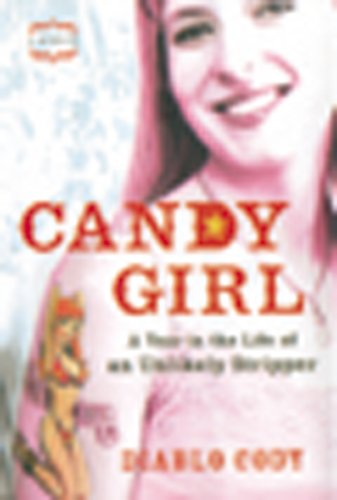 9781904132998: Candy Girl: A Year in the Life of an Unlikely Stripper