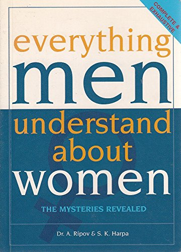 9781904139126: Everything Men Understand About Women: The Mysteries Revealed