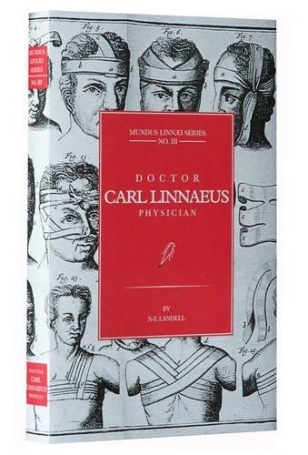 9781904145141: Doctor Carl Linnaeus Physician (Mundus Linnai Series)