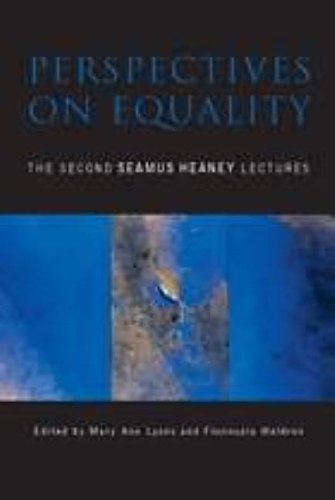 Perspectives on Equality: The Second Seamus Heaney Lectures: Mary Ann Lyons; Fionnuala Waldron (...
