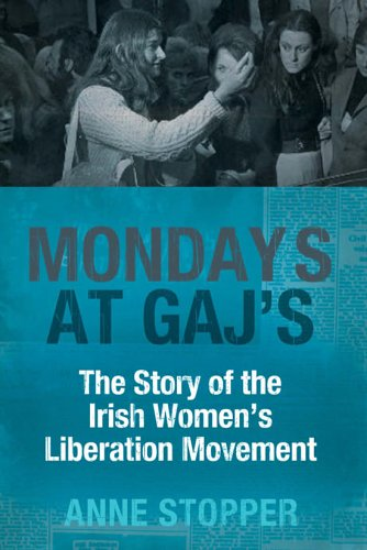 Mondays at Gaj's: The Story of the: Anne Stopper