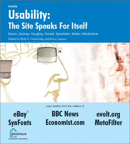 Usability: The Site Speaks for Itself: Braun, Kelly; Gadney,
