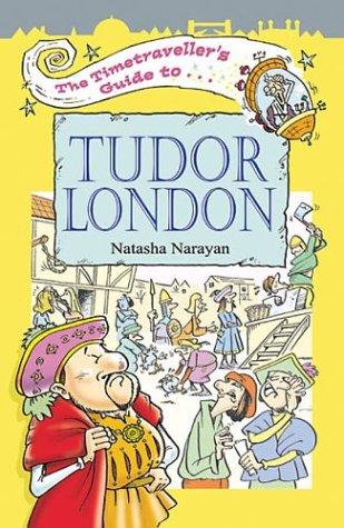 9781904153092: The Timetraveller's Guide to Tudor London