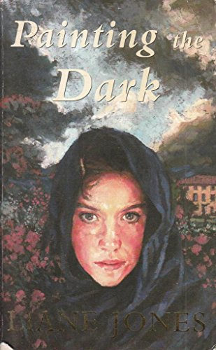 Painting the Dark,Liane Jones: Liane Jones