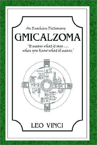 9781904181118: Gmicalzoma - An Enochian Dictionary