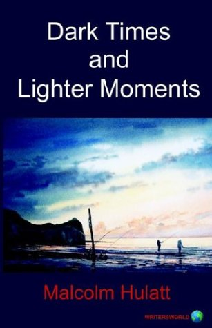 9781904181217: Dark Times And Lighter Moments