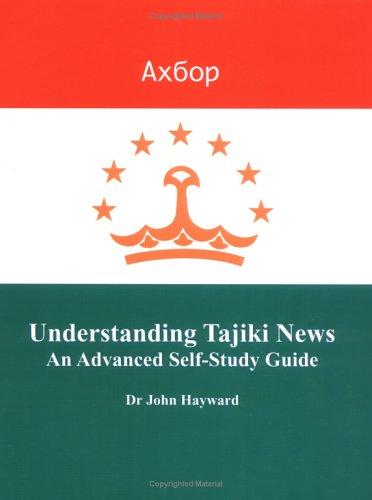 9781904181576: Understanding Tajiki News