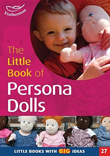 9781904187868: The Little Book of Persona Dolls (Little Books)